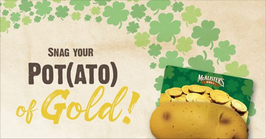 McAlister's Deli Pot(ato) of Gold Sweepstakes - FamilySavings
